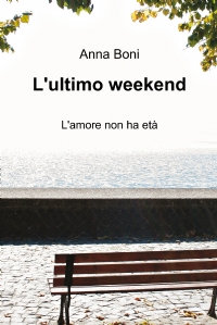 L'ultimo weekend