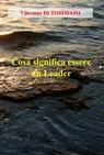 Cosa significa essere un Leader