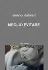 copertina di MEGLIO EVITARE