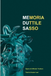 Medusa: memoria duttile sasso