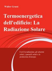 Termoenergetica dell'edificio: La Radiazione Solare