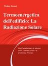 Termoenergetica dell'edificio: La Radiazione S...