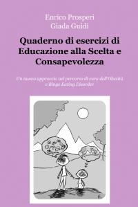 Quaderno di esercizi di Educazione alla Scelta e Consapevolezza