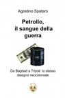 Petrolio il sangue della guerra