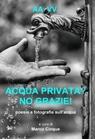 Acqua privata? No grazie!