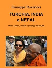 TURCHIA,INDIA e NEPAL