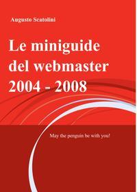 Le miniguide del webmaster 2004 – 2008