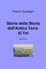 Storie della Storia dell'Antica Terra di Yel