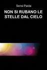 copertina NON SI RUBANO LE STELLE DAL...