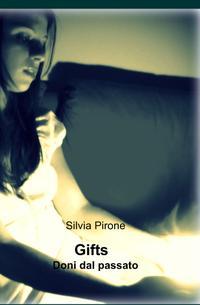 Gifts – Doni del passato