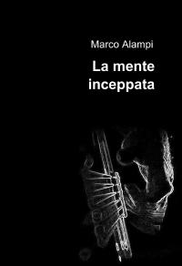 La mente inceppata