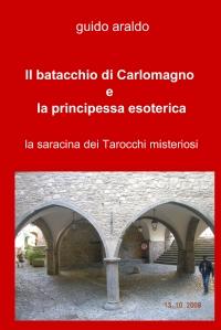 Il batacchio di Carlomagno e la principessa esoterica