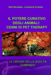 IL POTERE CURATIVO DEGLI ANIMALI: CENNI DI PET THERAPY