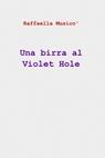 Una birra al Violet Hole