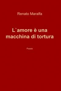 L`amore è una macchina di tortura