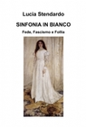 SINFONIA IN BIANCO