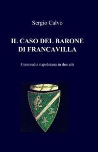 IL CASO DEL BARONE DI FRANCAVILLA
