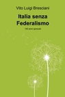 copertina Italia senza Federalismo