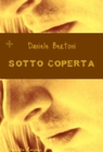 SOTTO COPERTA