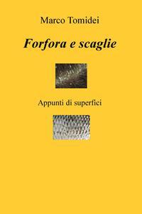 Forfora e scaglie