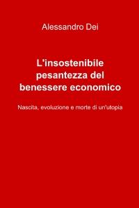 L'insostenibile pesantezza del benessere economico
