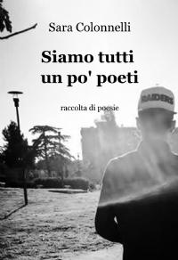 Siamo tutti un po' poeti