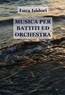 MUSICA PER BATTITI ED ORCHESTRA