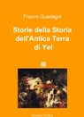 Storie della Storia dell'Antica Terra di Yel I...