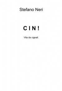 C I N !
