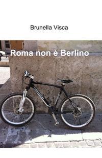 Roma non è Berlino