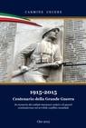 1915-2015 Centenario della Grande Guerra