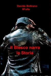 Il Blasco narra la Storia