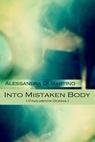 Into Mistaken Body