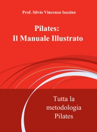 Pilates: Il Manuale Illustrato