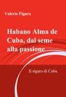 copertina Habano Alma de Cuba, dal seme...
