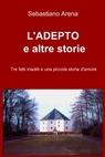 copertina L'ADEPTO e altre storie
