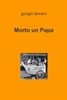 Morto un Papa