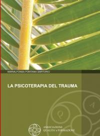 La Psicoterapia del Trauma