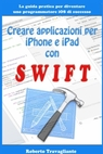 Creare Applicazioni per iPhone e iPad con Swift