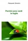 Perché sono verdi le foglie