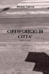 CIELO GRIGIO DI CITTA'