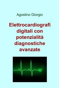 Elettrocardiografi digitali con potenzialità diagnostiche avanzate