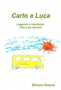 Carlo e Luca