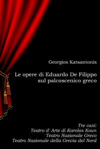 Le opere di Eduardo De Filippo sul palcoscenico greco