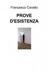 PROVE D'ESISTENZA