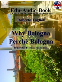 Why Bologna – Perchè Bologna