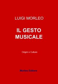 IL GESTO MUSICALE