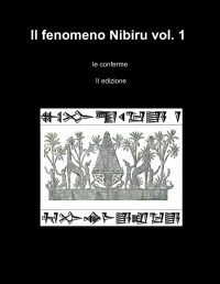 Il fenomeno Nibiru vol. 1