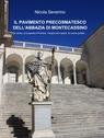IL PAVIMENTO PRECOSMATESCO DELL'ABBAZIA DI MONTECASSINO
