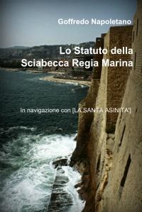 Lo Statuto della Sciabecca Regia Marina